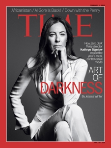 Kathryn Bigelow is on the cover of Time Magazine, February, 2013.
